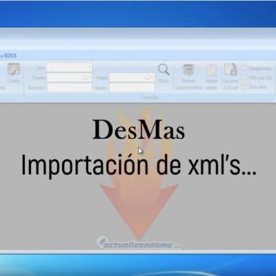 Importando XMLs a DESMAS
